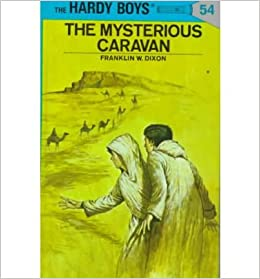 Hardy Boys 54: The Mysterious Caravan (The Hardy Boys)