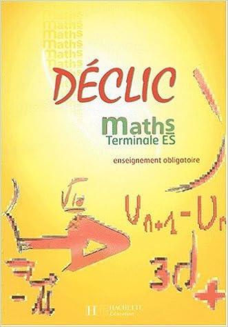 Livre gratuits en ligne Maths, Terminale ES : Enseignement obligatoire pdf, epub