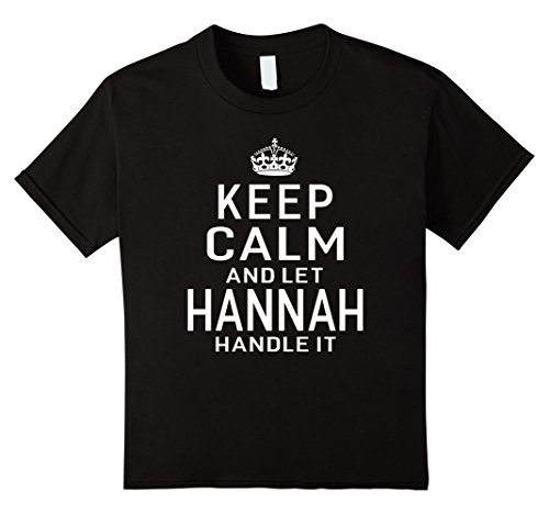 unisex-child Keep Calm Let Hannah Handle It Funny Gift Name T-shirt Women 4 Black 65 Double Handle