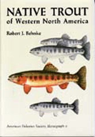 Native Trout of Western North America (Afs Monograph : No - Trout Native