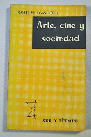 Descargar Libro Arte, Cine Y Sociedad Manuel Villegas López