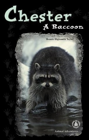 Chester: A Raccoon (Cover-To-Cover Chapter Books: Animal Adv.-Land) pdf epub
