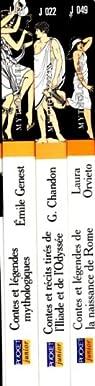 Contes et récits tirés de l'Illiade et de l'Odyssée, Contes et légendes mythologiques, Contes et légendes de la naissance de Rome par Genest