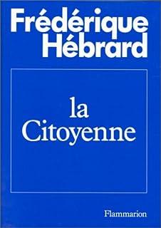 La citoyenne, Hébrard, Frédérique