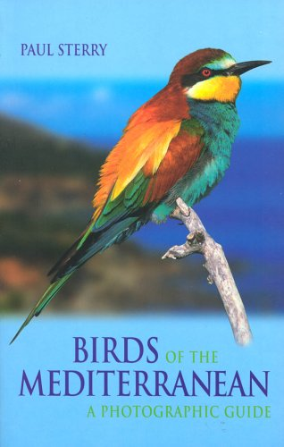Birds of the Mediterranean: A Photographic Guide (Photographic Guides (Yale University Press))