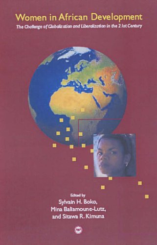 Women In African Development: The Challenge Of Globalization And Liberalization In The 21st Century