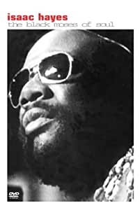 Isaac Hayes - The Black Moses of Soul