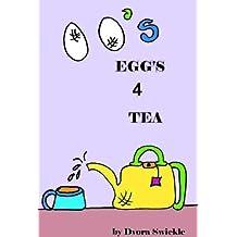 Eggs Four Tea