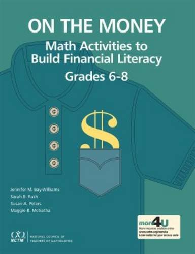 On the Money: Math Activities to Build Financial Literacy Grades 6-8