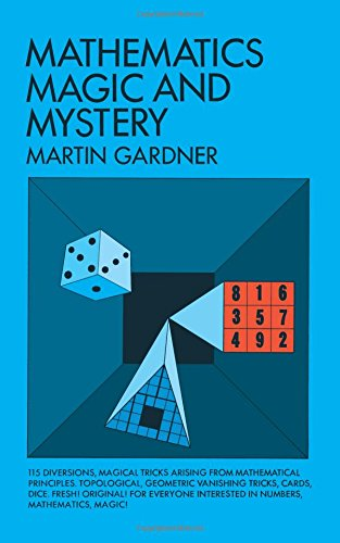 Mathematics Magic and Mystery Dover Recreational Math