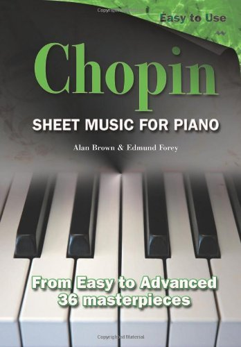 Chopin: Sheet Music for Piano (2009-05-01) by Flame Tree Publishing