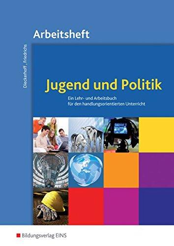 Jugend und Politik - Ausgabe für Niedersachsen: Arbeitsheft