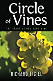 Circle of Vines: The Story of New York Wine (Excelsior Editions)