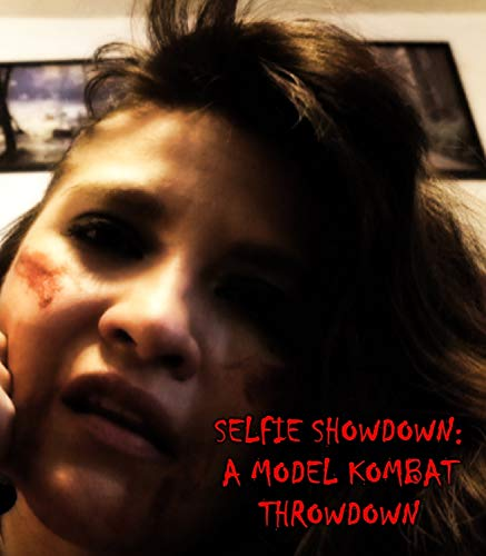 Selfie Showdown: A Model Kombat Throwdown [Blu-ray]]()