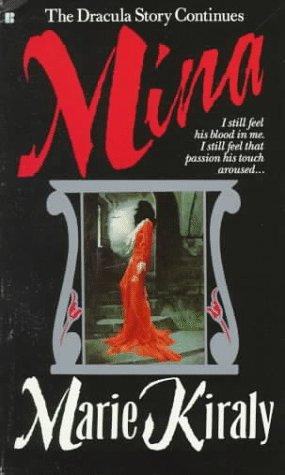 Mina: The Dracula Story Continues