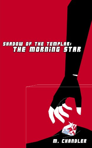 The Morning Star: Shadow of the Templar (English Edition)
