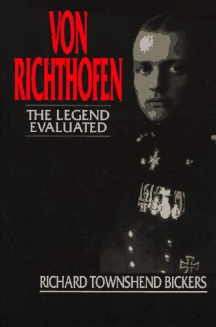 Von Richthofen: The Legend Evaluated