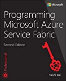 Programming Microsoft Azure Service Fabric (2nd Edition) (Developer Reference)