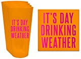 It's Day Drinking Weather! - 20ct Napkins, 4 Pack - 32oz Frost Flex Cups - Summer Party Supplies