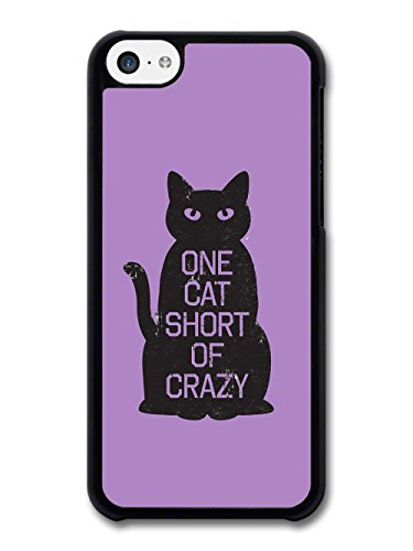 Funny One Cat Short of Crazy Inspirational Quote Purple case for iPhone 5C