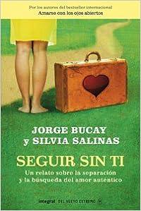 Book Seguir Sin Ti: Un Relato Sobre la Separacion y la Busqueda del Amor Autentico