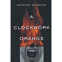 A Clockwork Orange (English Edition)