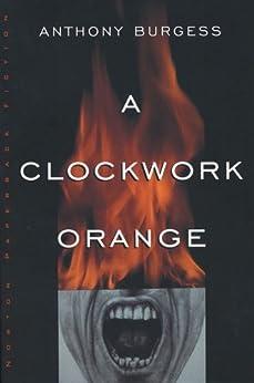 A Clockwork Orange by [Burgess, Anthony]