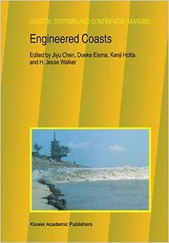 Engineered Coasts (Coastal Systems and Continental Margins (closed))