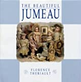 The Beautiful Jumeau, Florence Theriault, 0912823712