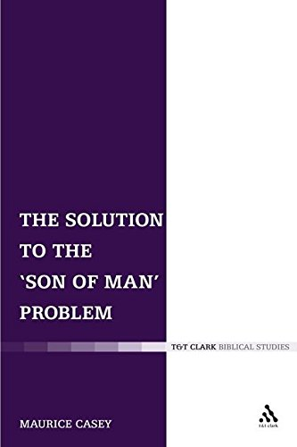 Download The Solution to the 'Son of Man' Problem (The Library of New Testament Studies) pdf