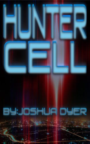 Book: Hunter Cell by Joshua Dyer