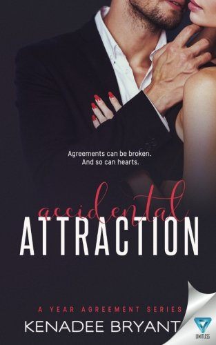 Accidental Attraction (A Year Agreement) (Volume 2)