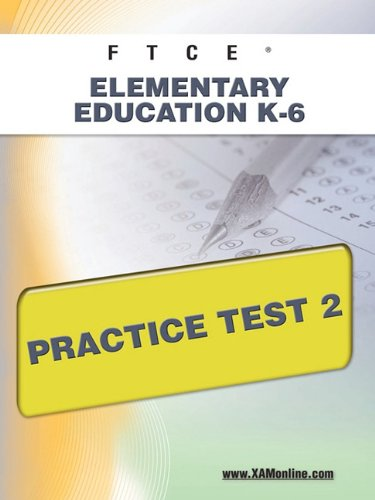 FTCE Elementary Education K-6  Practice Test 2
