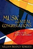img - for Music and Vital Congregations: A Practical Guide for Clergy book / textbook / text book