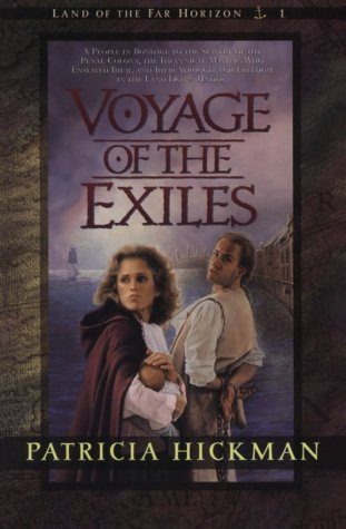 Voyage of the Exiles (Land of the Far Horizons) (Book 1)