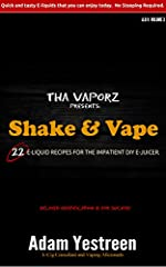 DIY e-juice makers, get ready to Shake and Vape!  This book is for those who would like to create their own e-juice, and vape it without having to wait an eternity.  One of the biggest downers with creating an e-liquid is the seemingly endles...