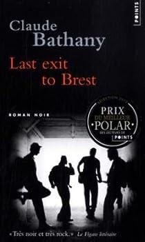Last exit to Brest par Bathany