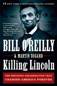 Download The Shocking Assassination that Changed America Forever Killing Lincoln (Paperback) - Common pdf