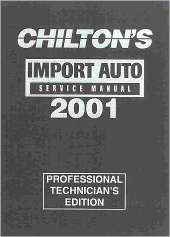 Book Import Car Auto Service Manual 1997-01 (Chilton's Import Auto Service Manual, 2001)