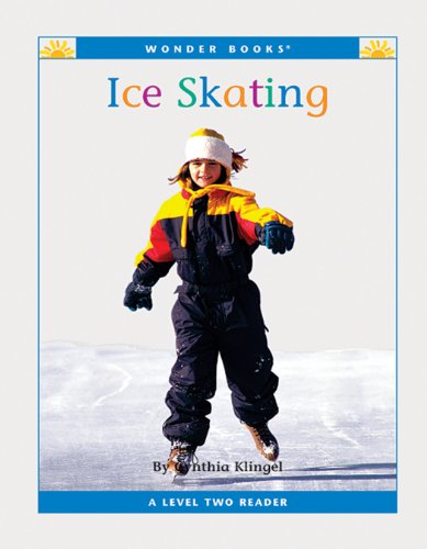 Ice Skating (Nonfiction Readers: Level 2)