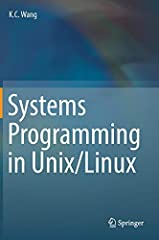 Covering all the essential components of Unix/Linux, including process management, concurrent programming, timer and time service, file systems and network programming, this textbook emphasizes programming practice in the Unix/Linux environme...
