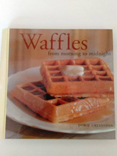 Top waffles from morning to.midnight