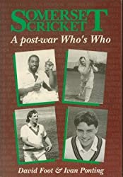 Somerset Cricket: A Post-war Who's Who