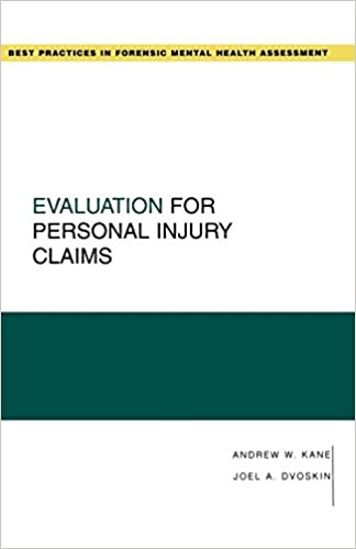 Amazon Com Evaluation For Personal Injury Claims Best Practices