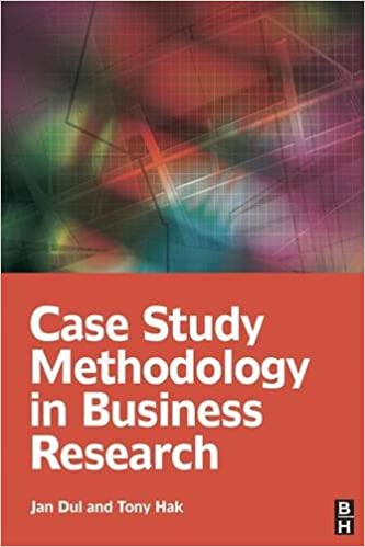 case study methodology in business research jan dul tony hak