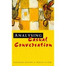 Analyzing Casual Conversation