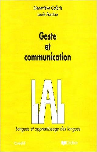 Livres gratuits en ligne Geste et Communication : analyse sémiotique et perspectives didactiques pdf ebook