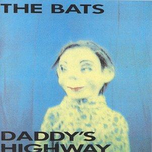 """Résultat de recherche d'images pour """"the bats daddy's highway"""""""