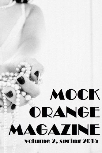 Mock Orange Magazine: Volume 2