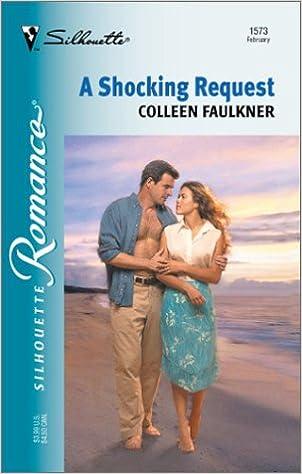 Book A Shocking Request (Silhouette Romance #1573)